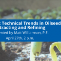 WEBINAR: Technical Trends in Oilseeds Extraction and Refining