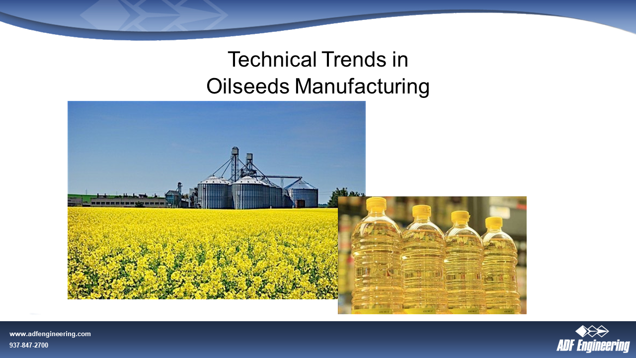 AOCS 2020 Soybean 360 ADF Trends In Oilseeds Manufacturing